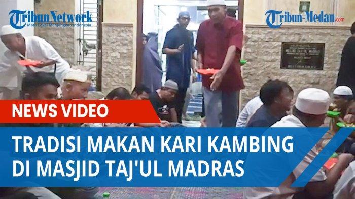 Usai Ditiadakan Akibat Pandemi, Tradisi Makan Kari Kambing di Masjid Taj'ul Madras Kembali Dilakukan