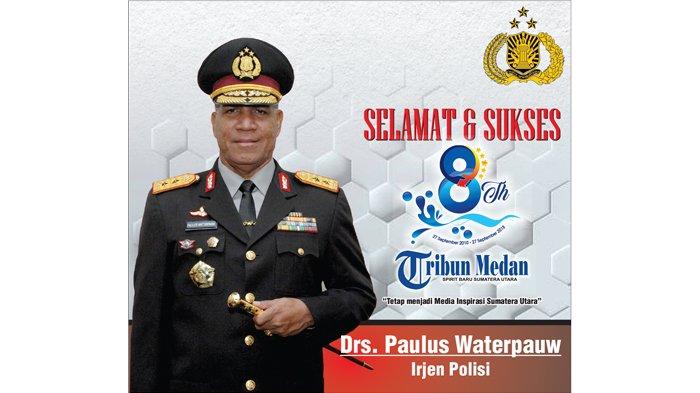Ucapan Selamat HUT ke-8 Tribun Medan dari Irjen Pol Paulus Waterpauw