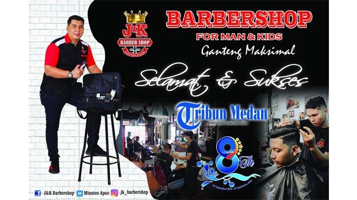 Ucapan Selamat HUT ke-8 Tribun Medan dari J&K Barbershop