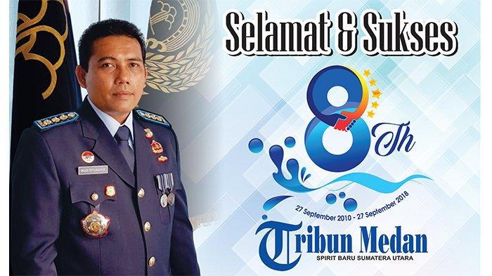 Ucapan Selamat HUT ke-8 Tribun Medan dari Kalapas 1 Medan