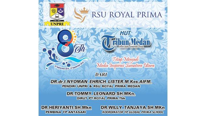 Ucapan Selamat HUT ke-8 Tribun Medan dari Keluarga Besar RSU Royal Prima