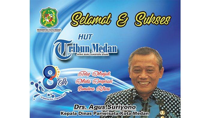 Ucapan Selamat HUT ke-8 Tribun Medan dari Kepala Dinas Pariwisata Kota Medan