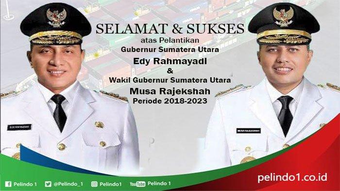 Pelindo I Mengucapkan Selamat atas Pelantikan Gubernur dan Wakil Gubernur Sumatera Utara