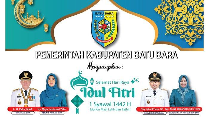Pemerintah Kabupaten Batubara Ucapkan Selamat Idul Fitri 1442 H