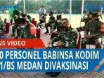 1000-personel-babinsa-kodim-0201bs-medan-divaksinasi-guna-memutuskan-rantai-covid-19-qq.jpg