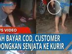 aksi-koboi-customer-ogah-bayar-paket-cod.jpg
