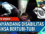 aksi-tidak-manusiawi-dilakukan-dua-pria-terhadap-seorang-penyandang-disabilitas.jpg