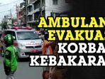 ambulans-tiba-di-lokasi-kebakaran-toko-tunggal-jaya.jpg