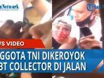 anggota-tni-dikeroyok-debt-collector-saat-bawa-orang-sakit.jpg