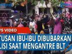 Ratusan Ibu-ibu Dibubarkan Polisi saat Antre Bantuan Langsung Tunai di Bank BNI Lubuk Pakam