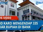 apbd-karo-mengendap-335-miliar-rupiah-di-bankqq.jpg