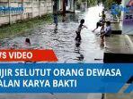 banjir-selutut-orang-dewasa-di-jalan-karya-bakti-warga-keluhkan-drainase-yang-tidak-dibersihkan.jpg
