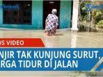 banjir-tak-kunjung-surut-masyarakat-desa-kwala-sikasim-tidur-di-jalan-dan-alami-gatal-gatal-qq.jpg