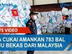 bea-cukai-amankan-783-bal-baju-bekas-dari-malaysia.jpg