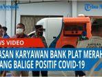 belasan-karyawan-bank-plat-merah-cabang-balige-terkonfirmasi-positif-covid-19-qq.jpg