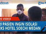 cara-isolasi-pasien-bergejala-ringan-atau-otg-di-eks-hotel-soechi-medan-qq.jpg