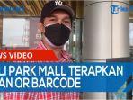 deli-park-mall-terapkan-scan-qr-barcode-untuk-masuk-pengunjung-harus-punya-kode-ini-qq.jpg