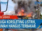 diduga-korsleting-listrik-tiga-rumah-di-kelurahan-silalas-medan-hangus-terbakar-qq.jpg