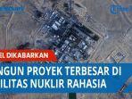 dikabarkan-israel-memulai-bangun-proyek-nuklir-rahasi-terbesar.jpg