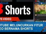 disebut-sebagai-pesaing-tiktok-kini-youtube-meluncurkan-fitur-berbagi-video-bernama-shorts.jpg