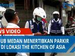 dishub-medan-menertibkan-parkir-liar-di-lokasi-the-kitchen-of-asia.jpg