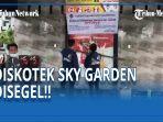 diskotek-sky-garden-ditutup.jpg
