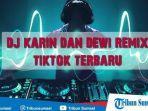 download-lagu-mp3-lagu-remix-terbaru-2019-video-kumpulan-lagu-dj-karin-dewi-remixcara-download.jpg