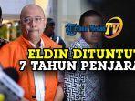dzulmi-eldin-dituntut-7-tahun-penjara.jpg