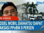 empat-model-mobil-daihatsu-dapat-relaksasi-pajak-penjualan-atas-barang-mewah-ppnbm-0-persen-qq.jpg