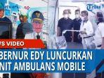 gubernur-sumatera-utara-edy-rahmayadi-meluncurkan-tiga-unit-bus-ambulans.jpg