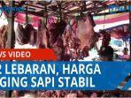 h-2-lebaran-harga-daging-sapi-di-pasar-tavip-kota-binjai-masih-stabil-qq.jpg