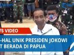 hal-hal-unik-presiden-jokowi-saat-berada-di-papua.jpg