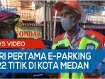 hari-pertama-e-parking-diterapkan-di-22-titik-di-medan-jukir-akui-pendapatan-menurun-50-persen.jpg