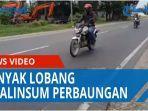 hati-hati-banyak-lubang-di-jalan-lintas-sumatera-kawasan-perbaungan-qq.jpg