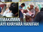 jenazah-khayra-hanifah-al-maghfirah-dimakamkan.jpg