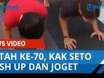 kak-seto-push-up-dan-joget-saat-rayakan-ultah-ke-70.jpg