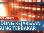 kantor-kejaksaan-agung-di-jalan-sultan-hasanudin-dalam-terbakar.jpg