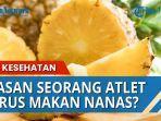 khasiat-buah-nanas-untuk-seorang-atlet.jpg
