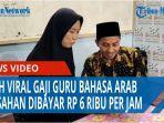 kisah-viral-gaji-guru-bahasa-arab-di-asahan-dibayar-rp-6-ribu-per-jam-qq.jpg