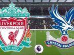 link-live-streaming-gratis-liga-inggris-liverpool-vs-crystal-palace.jpg