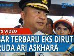 mantan-direktur-utama-pt-garuda-indonesia-persero-tbk-ari-askhara.jpg