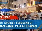 night-market-terbesar-di-medan-ramai-pasca-lebaran.jpg