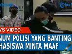 oknum-polisi-banting-mahasiswa-minta-maaf.jpg