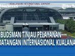 ombudsman-ri-perwakilan-sumut-meninjau-bandara-internasional-kualanamu.jpg