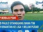 paulo-sitanggang-bertekad-bawa-psms-ke-liga-1-indonesia.jpg