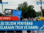 polisi-masih-selidiki-penyebab-kecelakaan-truk-pengangkut-jagung-vs-damri-qq.jpg