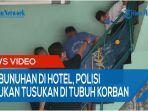 polisi-temukan-bekas-tusukan-di-sekujur-tubuh-pria-yang-tewas-di-hotel-padang-bulan.jpg