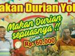 promos-makan-durian-sepuasnya_20180716_140937.jpg