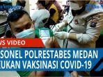 ratusan-personel-polrestabes-medan-melakukan-vaksinasi-covid-19-di-gedung-bhayangkara-qq.jpg