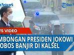rombongan-presiden-jokowi-terobos-banjir-di-kalimantan-selatan.jpg
